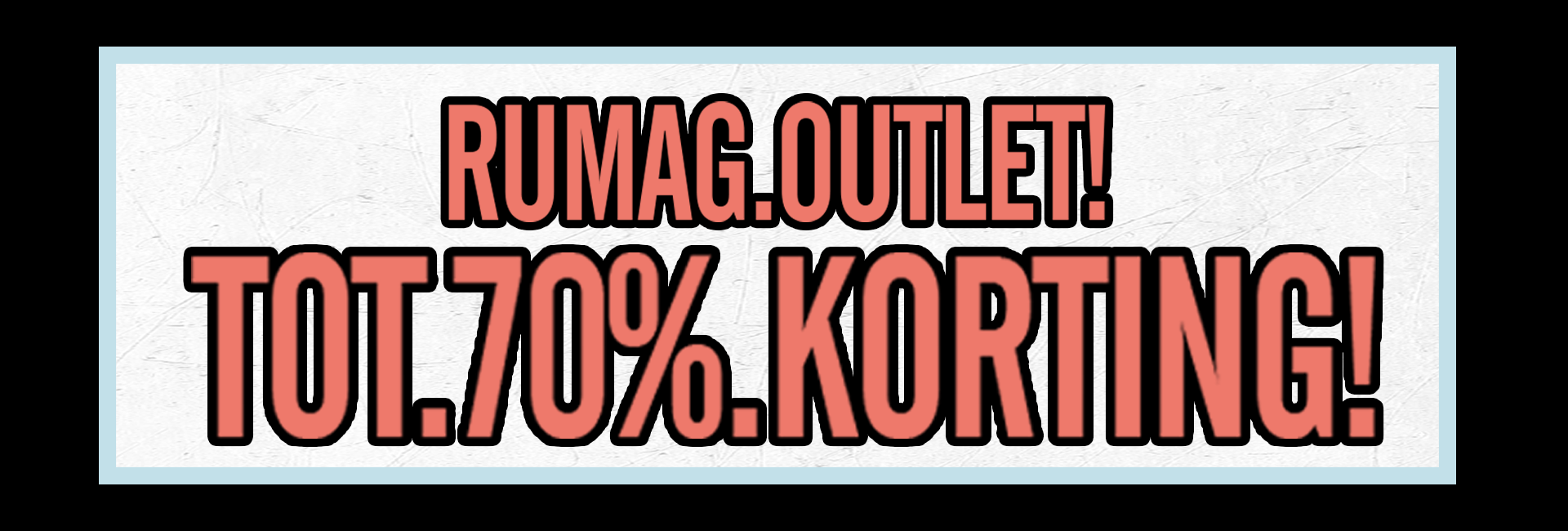 RUMAG outlet tot 70 korting desktop
